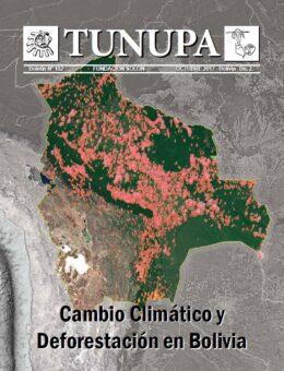 Cambio Climático y Deforestación en Bolivia