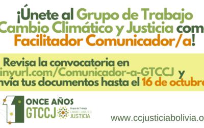 Únete al Grupo de Trabajo Cambio Climático y Justicia como Facilitador Comunicador/a